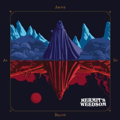 Hermit's Weedsom – As Above, So Below Review